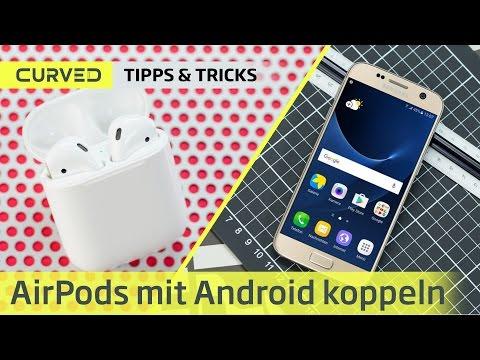 Apple AirPods Mit Android Nutzen? Der Schnelltest   Deutsch
