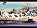 I MOVED TO L.A.