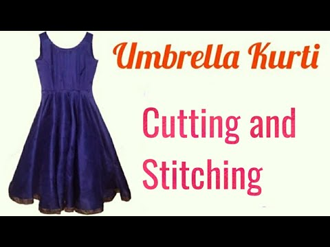 Umbrella Kurti बनाने का आसान तरीका Cutting And Stitching (Easy Method) In Hindi.