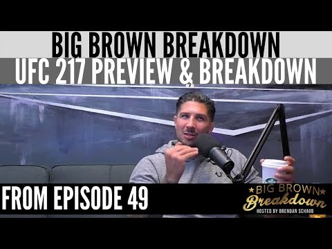 Brendan Schaub's UFC 217 Preview and Breakdown