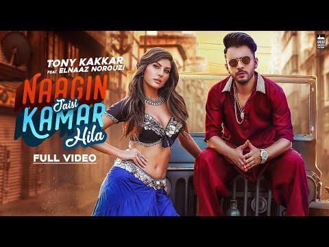 NAAGIN JAISI KAMAR HILA - TONY KAKKAR FT. Elnaaz Norouzi   Sangeetkaar   Latest Hindi Song 2019
