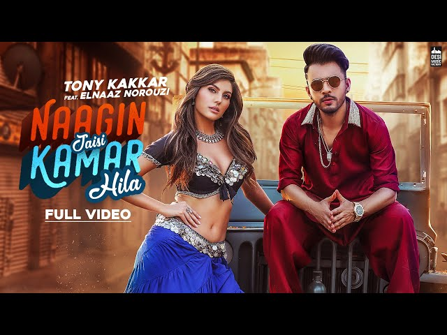 NAAGIN JAISI KAMAR HILA - TONY KAKKAR FT. Elnaaz Norouzi | Sangeetkaar | Latest Hindi Song 2019