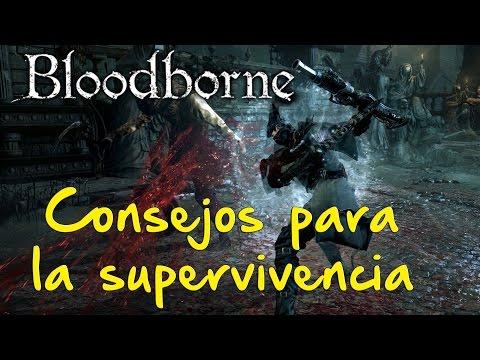 Bloodborne - Consejos para principiantes
