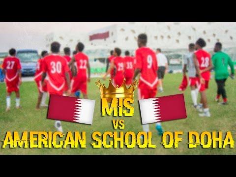 MIS VS AMERICAN SCHOOL OF DOHA ( U - 19 ) - MATCH HIGHLIGHTS