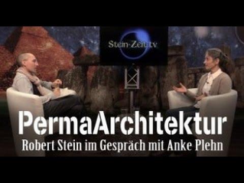 PermaArchitektur - Robert Stein im Gespräch mit Anke Plehn