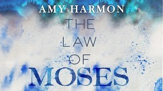 Video The Law of Moses — Official Trailer — Amy Harmon Media download MP3, 3GP, MP4, WEBM, AVI, FLV Desember 2017