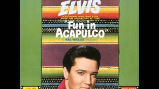 Elvis Presley Fun in Acapulco FULL ALBUM