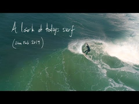 A look at todays surf - 24 02 19 - Cornwall