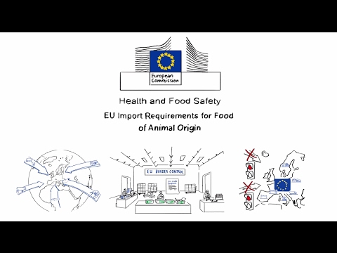 Health and food safety -  EU import requirements for food of animal origin
