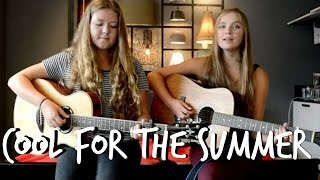 Cool For The Summer | Demi Lovato | Acoustic Cover by Susan H & Lisa Bakker