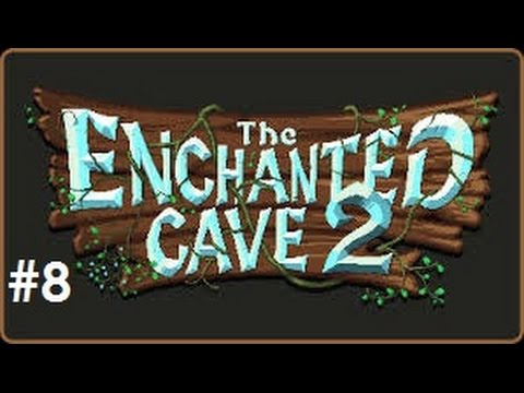 Let's Play – The Enchanted Cave 2 – Episode 8 (Final Episode)