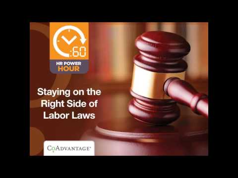 Staying on the Right Side of Labor Laws
