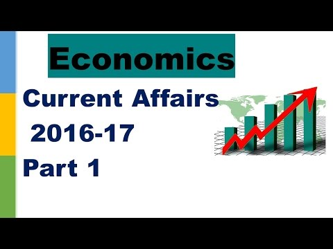 Part 1, Economics Current affairs Revision 2016-17