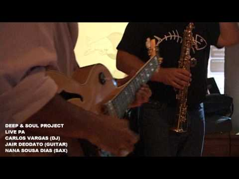 Deep & Soul Project LIVE PA feat. Nana Sousa Dias