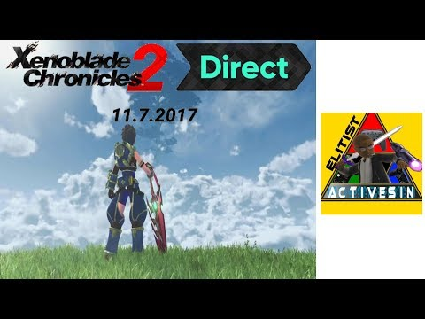 Xenoblade Chronicles 2 Direct live reactions