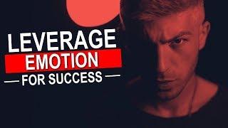 Leverage Human Emotion For Success