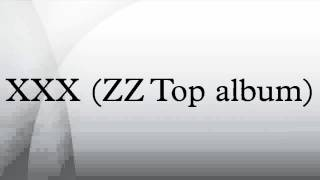 vuclip XXX (ZZ Top album)