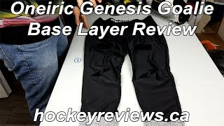 Oneiric Genesis Goalie Base Layer Review, cut resistant & high quality w/ lots of features