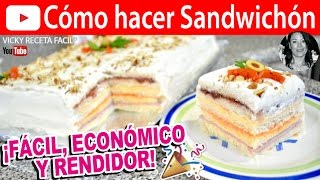 CÓMO HACER SANDWICHÓN | Vicky Receta Facil