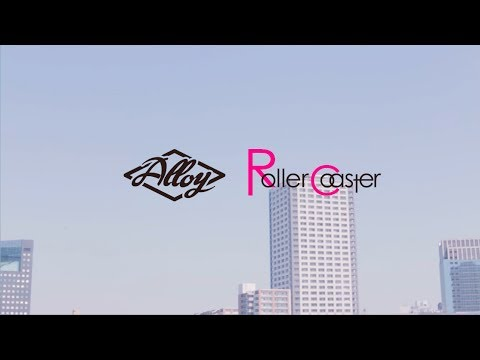Alloy - Roller Coaster [Official Music Video]