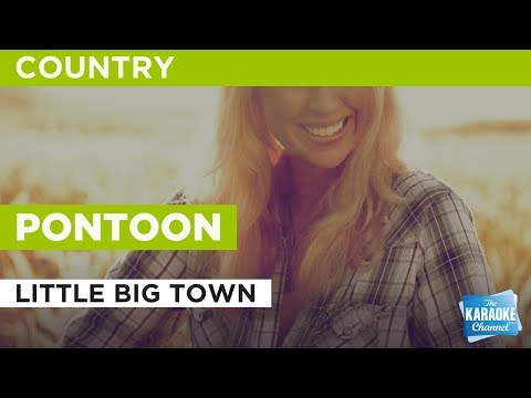 Pontoon in the style of Little Big Town | Karaoke with Lyrics