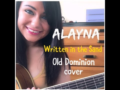 Written in the Sand - Old Dominion (Cover by Alayna)