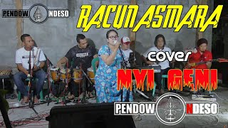 Download lagu Racun Asmara || Cover Latihan Pendowo Ndeso & Nyi Geni
