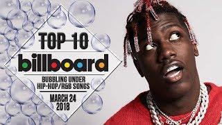 Top 10 • US Bubbling Under Hip-Hop/R&B Songs • March 24, 2018 | Bi