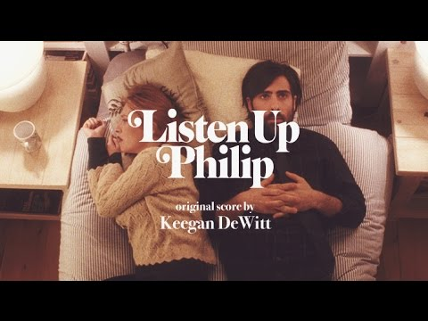 Listen up Philip Complete Soundtrack OST by Keegan DeWitt