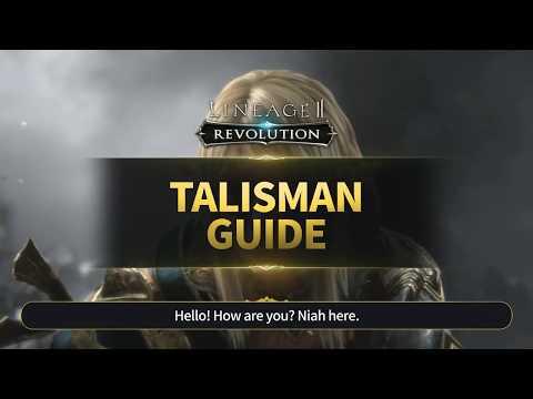 [Lineage2 Revolution] Essential Guide : Talisman