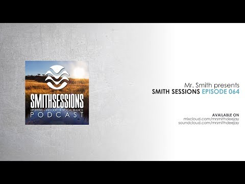 Mr. Smith - Smith Sessions 064 (20-07-2017)