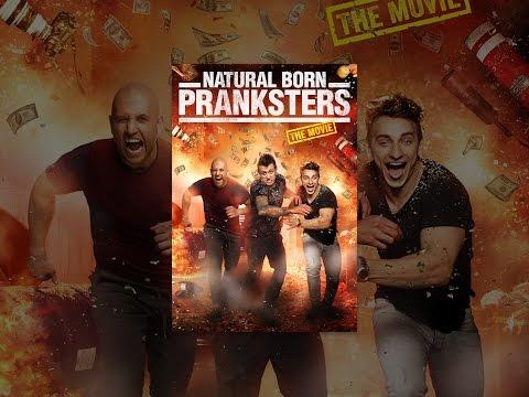 Natural Born Pranksters: The Movie