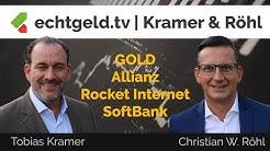 Kramer & Röhl | Gold, Allianz, Rocket Internet & Softbank Group | echtgeld.tv (19.05.2020)