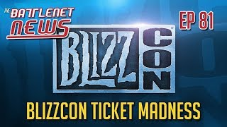 BlizzCon Ticket Madness | Battlenet News Ep 81