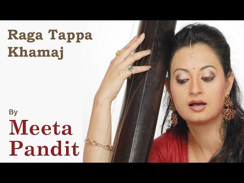 Raga Tappa Khamaj | राग टप्पा खमाज | Chal Pehchhani | Meeta Pandit