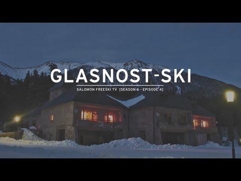 Salomon Freeski TV S6 E04 Glasnost Ski (ГЛАСНОСТЬ)
