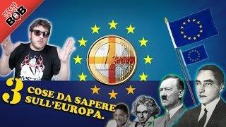 3 Cose da Sapere sull'Europa