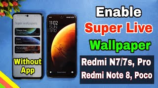 Enable Miui 12 Super live wallpaper in any Redmi & Poco Device | How to use super live wallpaper screenshot 5
