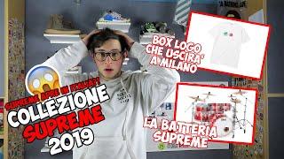 SUPREME APRE UN NEGOZIO IN ITALIA + Nuova collezione Supreme 2019