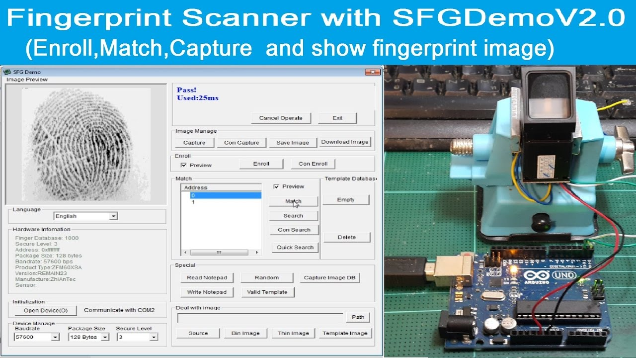 Arduino Uno + Fingerprint Scanner with SFGDemoV2 0 Program(Enroll,  Match,Show fingerprint image)