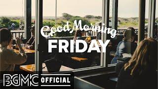 FRIDAY MORNING JAZZ: Lounge Music - Breakfast Music - Good Morning Bossa Nova Jazz Background screenshot 4