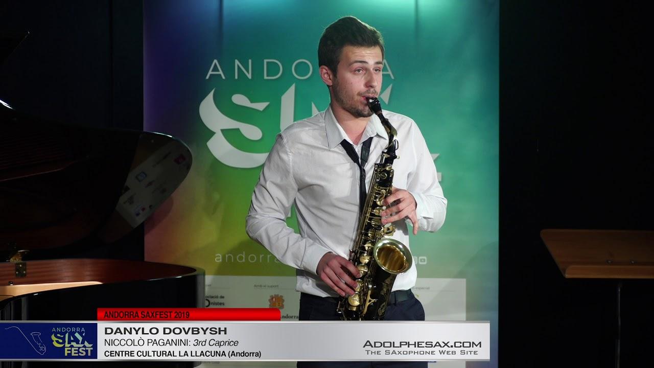 Andorra SaxFest 2019 1st Round   Danilo Dovbysh   3rd Caprice by Niccolo Paganini