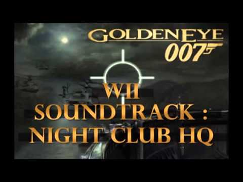 Goldeneye 007 Wii Soundtrack Nightclub HQ