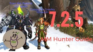 UPDATED MM Hunter Guide - 7.2.5 Tomb of Sargeras - Stat Priority, Patch Notes, Talents