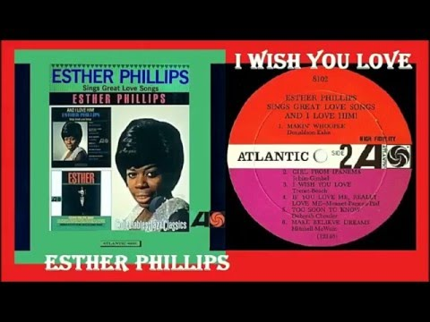 Esther Phillips - I Wish You Love (Vinyl)