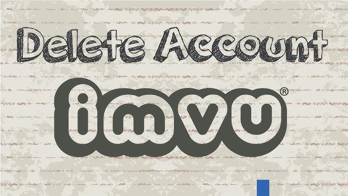 Permanently imvu delete account How to