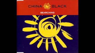 China Black - Searching (Original Longsy D Mix)