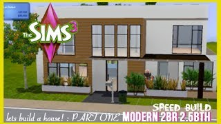 The Sims 3 - Speed Build - Modern Style Home | Part 1