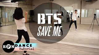 "BTS ""Save Me"" Dance Tutorial (Chorus)"