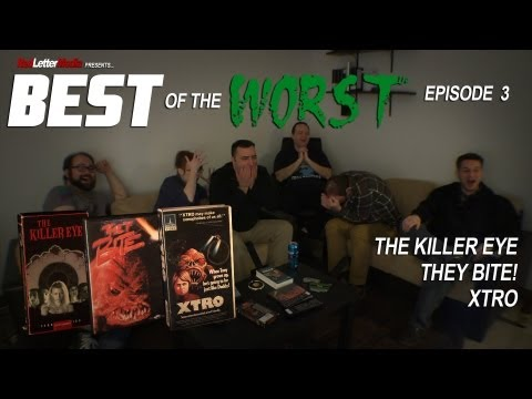 Best of the Worst Episode 3: The Killer Eye, They Bite, and Xtro